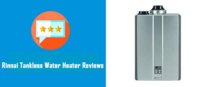 rinnai tankless water heater reviews